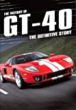 echange, troc The History of Gt-40 [Import anglais]
