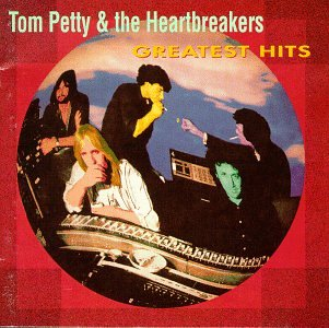 - Tom Petty & the Heartbreakers - Greatest Hits - Zortam Music