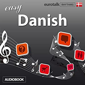 Rhythms Easy Danish | [EuroTalk Ltd]