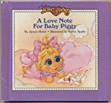 img - for A Love Note For Baby Piggy (Muppet Babies) book / textbook / text book