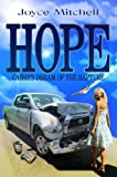 Hope (INSPIRATIONAL SHORT STORIES) (FAITH & HOPE) (Christian Fiction)