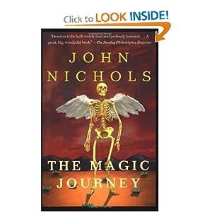The Magic Journey: A Novel John Nichols