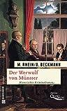 Der Werwolf von M�nster: Historischer Kriminalroman (Historische Romane im GMEINER-Verlag)