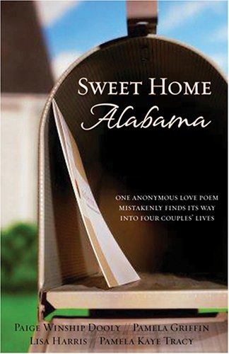 Sweet Home Alabama, PAIGE WINSHIP DOOLY, PAMELA GRIFFIN, LISA HARRIS, PAMELA KAYE TRACY
