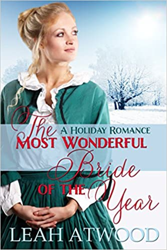 The Most Wonderful Bride of the Year: A Christmas Romance (Mail-Order Matches)