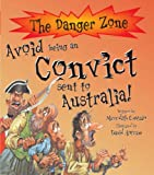 Meredith Costain Avoid Being a Convict Sent to Australia! (The Danger Zone)