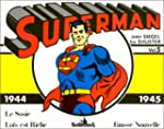 Superman, tome 5 : 1944-1945