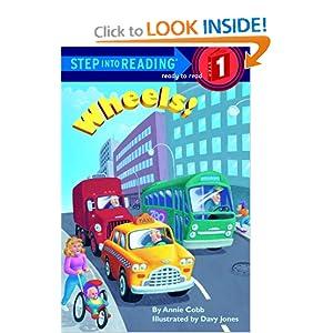 Wheels! (Step-Into-Reading, Step 1) Annie Cobb