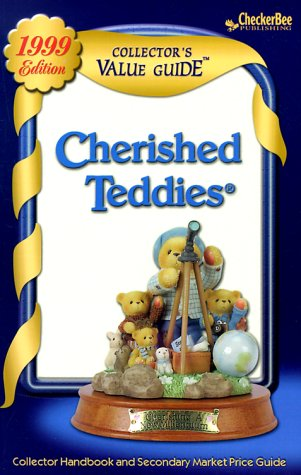 Cherished Teddies: Collector's Value Guide: Secondary