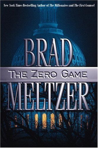 The Zero Game, BRAD MELTZER