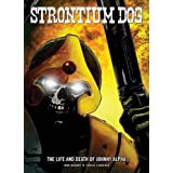 Strontium Dog: the Life and Death of Johnny Alphaby John Wagner