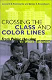 img - for Crossing the Class and Color Lines: From Public Housing to White Suburbia book / textbook / text book