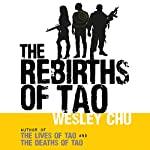 The Rebirths of Tao: Tao, Book 3 | Wesley Chu