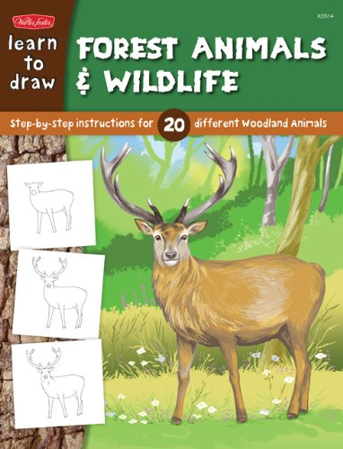 Learn to Draw Forest Animals & Wildlife: Step-by-step instructions for 25 different woodland animals (Learn to Draw (Walter Foster Paperback))
