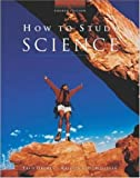 img - for How to Study Science 4th (fourth) Edition by Drewes, Frederick, Milligan, Kristin published by McGraw-Hill Science/Engineering/Math (2002) book / textbook / text book