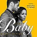 Sugar Baby Beautiful Hörbuch von J.J. McAvoy Gesprochen von: Veronica Pace, T.A. Wellington