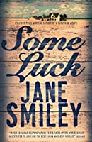 Some Luck (Last Hundred Years Trilogy 1)