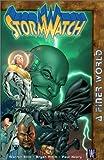 Stormwatch VOL 04: A Finer World