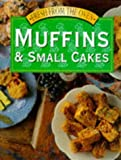 img - for Muffins and Small Cakes (Fresh from the oven) book / textbook / text book