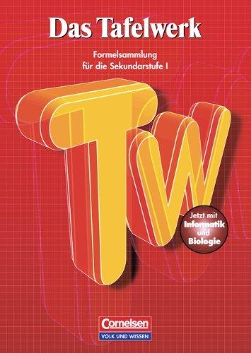 Das Tafelwerk - Östliche Bundesländer und Berlin: Schülerbuch: Festeinband: Ein Tabellen- und Formelwerk für den mathematiasch-naturwissenschaftlichen ... Sekundarstufe I. Mit Informatik und Biologie