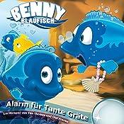 Alarm für Tante Gräte (Benny Blaufisch 3) | Olaf Franke, Tim Thomas