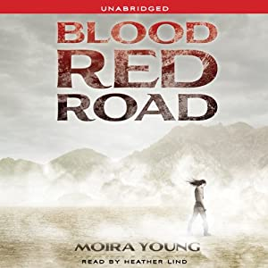Blood Red Road | [Moira Young]