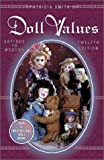 Patricia Smith's Doll Values : Antique to Modern