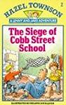 The Siege of Cobb Street School