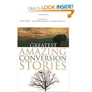 Greatest Amazing Conversion Stories Richard Nelson, Troy Davis and David Salmons