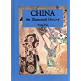 China (Illustrated Histories (Hippocrene))