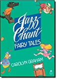 Jazz Chant Fairy Tales (Jazz Chants)