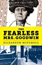 The Fearless Mrs. Goodwin