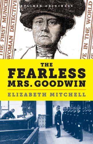 The Fearless Mrs. Goodwin (Kindle Single)
