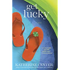 Get Lucky by Katherine Center
