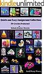 Quick and Easy Amigurumi Collection:...