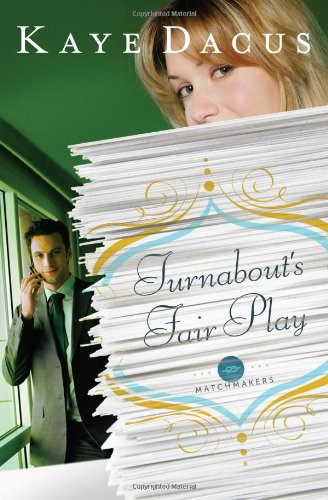 Turnabout's Fair Play (The Matchmakers), Dacus, Kaye