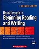img - for Breakthrough in Beginning Reading and Writing: The Evidence-Based Approach to Pinpointing Students' Needs and Delivering Targeted Instruction (Theory and Practice) book / textbook / text book