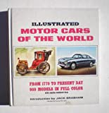 Illustrated Motor Cars of the World: From 1770 to Present Day, 900 Models in Full Color with Concise Technical Data