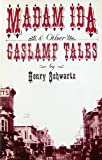 img - for Madam Ida and Other Gaslamp Tales book / textbook / text book
