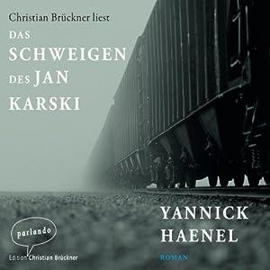 Das Schweigen des Jan Karski Hörbuch