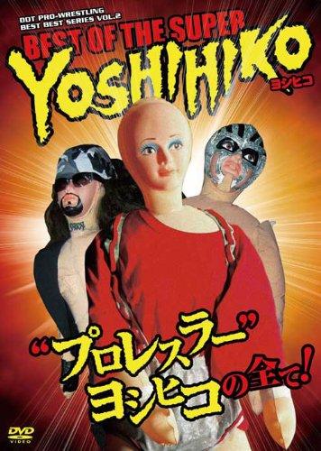 DDTプロレス BEST OF THE SUPER ヨシヒコ