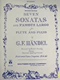 img - for Seven Sonatas and Famous Largo for Flute and Piano book / textbook / text book