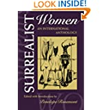 Surrealist Women : An International Anthology (The Surrealist Revolution Series)