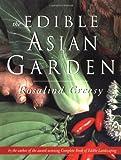 The Edible Asian Garden (Edible Garden)