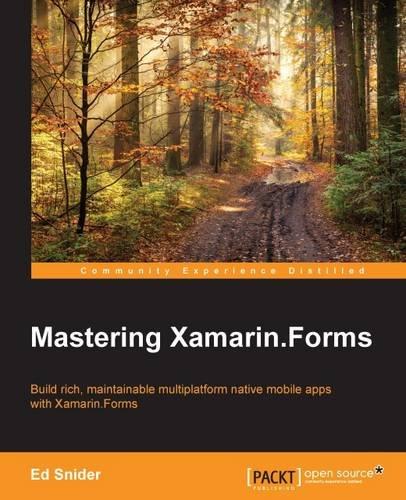 Mastering Xamarin.Forms