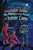 The Foster Twins in the Mystery of the House on Joiner Lane (0595265049) by Brown, Jim