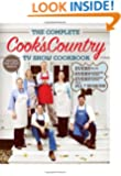 The Complete Cook's Country TV Show Cookbook: Every Recipe, Every Ingredient Testing, Every Equipment Rating from all 7 Seasons