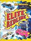 The Elite Redline Guide: Hot Wheels(TM) 1968-1977 Indentification & Values