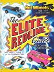 Hot Wheels: The Elite Redline Guide:...