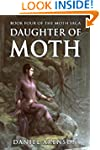 Daughter of Moth (The Moth Saga Book 4)